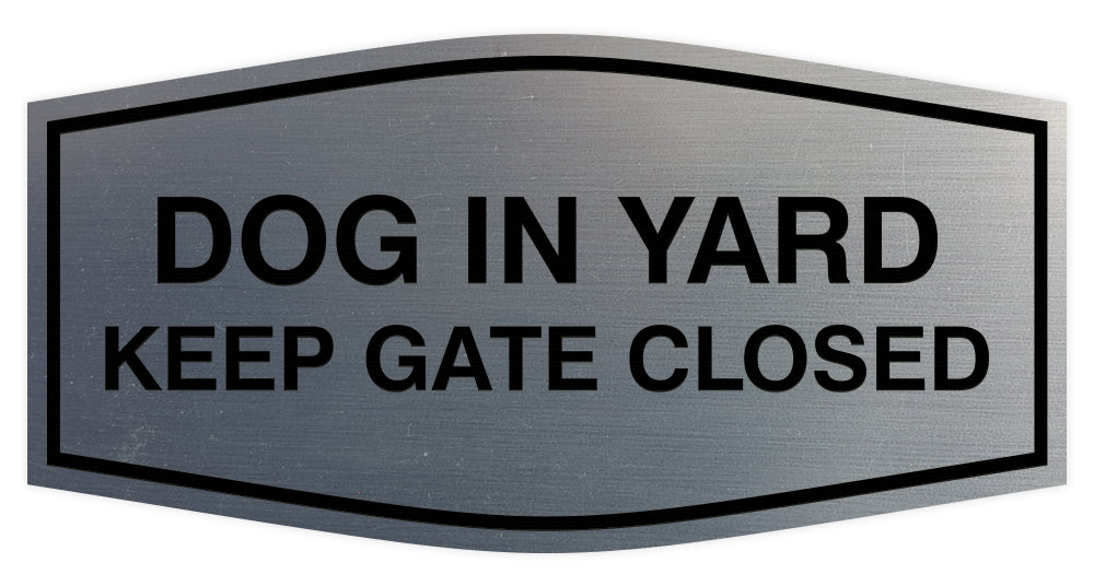 Fancy Dog In Yard Keep Gate Closed Sign