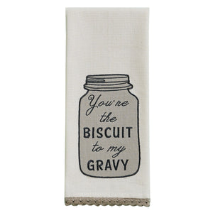 You're the Biscuit Embroidered Dishtowel