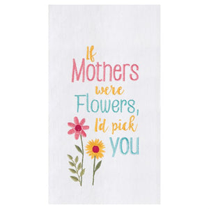 Mothers & Flowers Towel