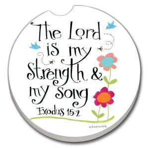 The Lord is My Strength Car Coaster