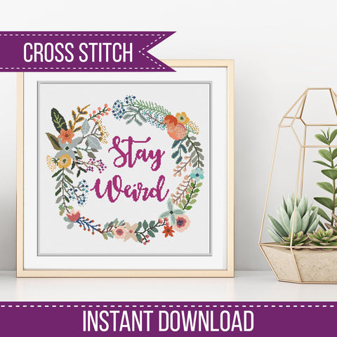 Stay Weird Floral Wreath