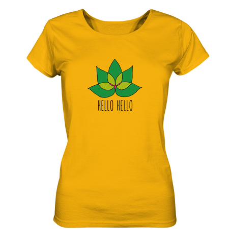 Hello Hello - Ladies Organic Shirt (Green Lotus) - 4 Colors Available