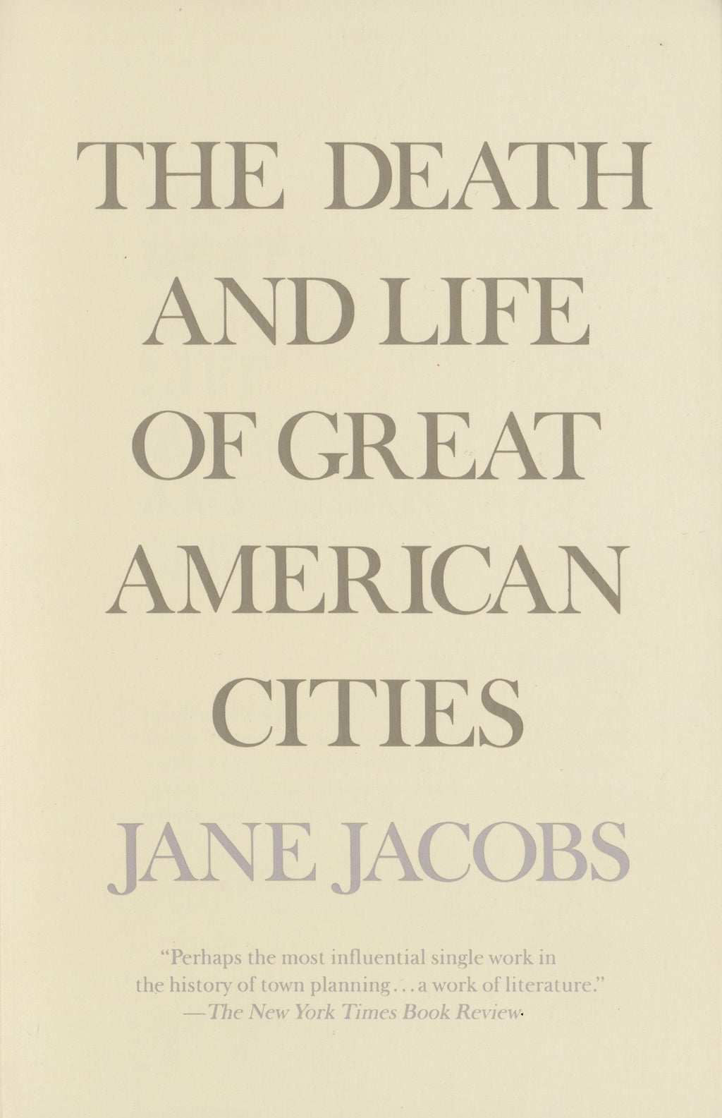 The Death & Life of Great American Cities