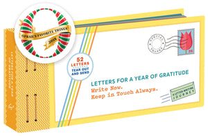 Letters for a Year of Gratitude: Write Now. Keep in Touch Always