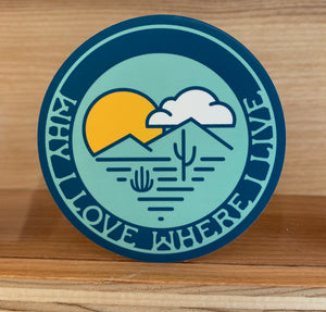 Why I Love Where I Live Sticker | Blue