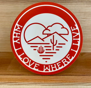 Why I Love Where I Live Sticker | Red