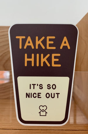 Take A Hike Sign Sticker