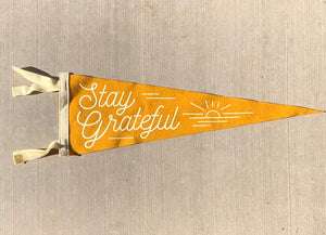 Stay Grateful Pennant