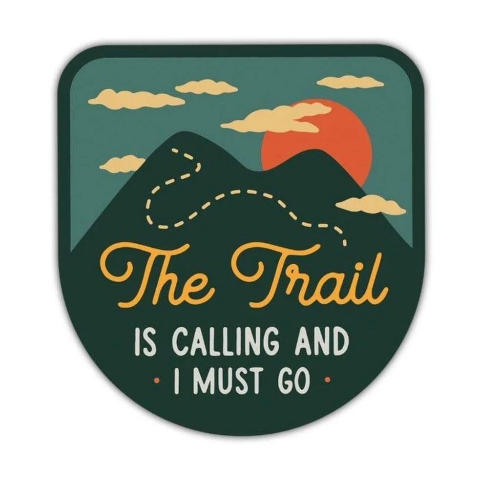 Trail is Calling Sticker