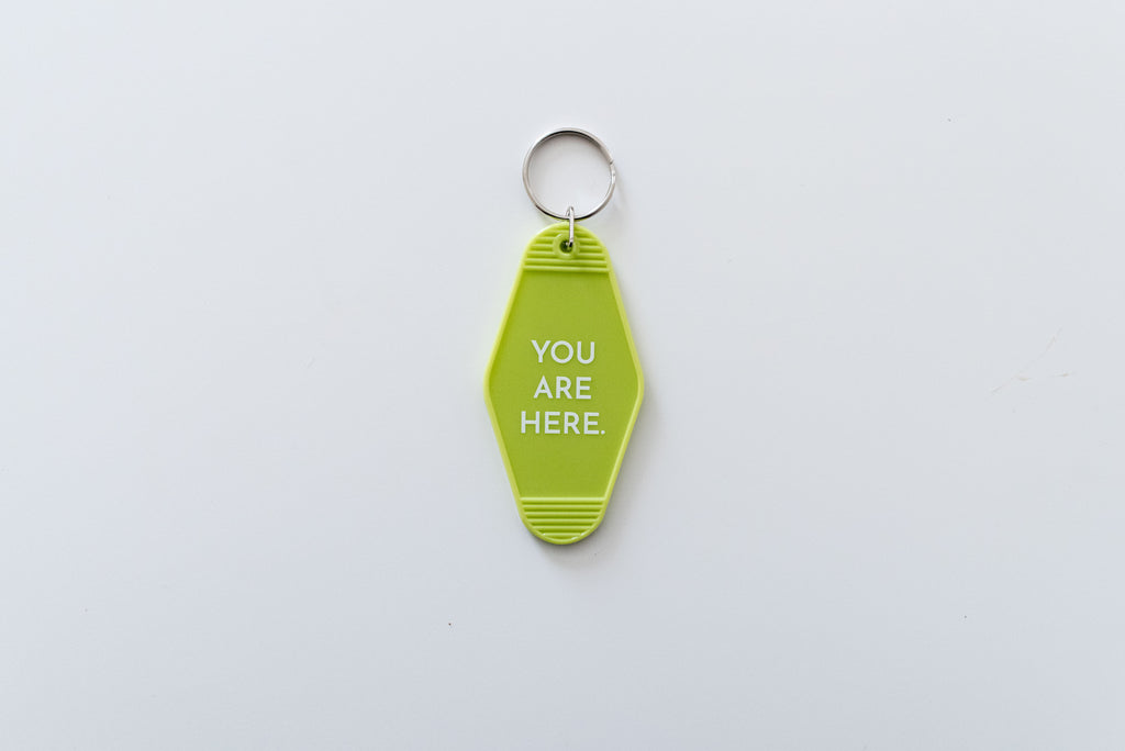 You Are Here Keychain