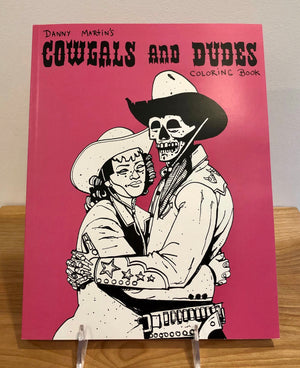 Danny Martin's Cowgals and Dudes Coloring Book