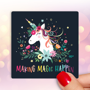 Making Magic Happen Sticker