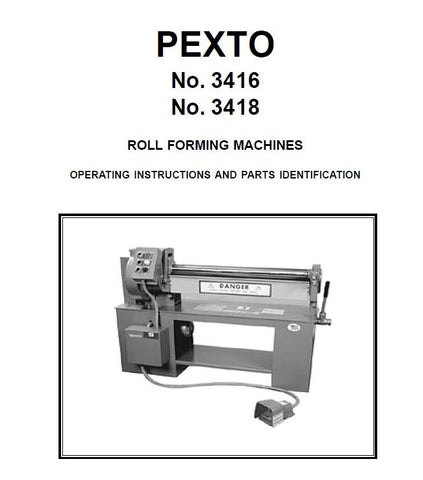 Pexto 3416 & 3418 Roll Forming Machine Operating Instructions parts book
