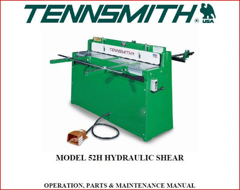 TENNSMITH MODEL 52H HYDRAULIC SHEAR