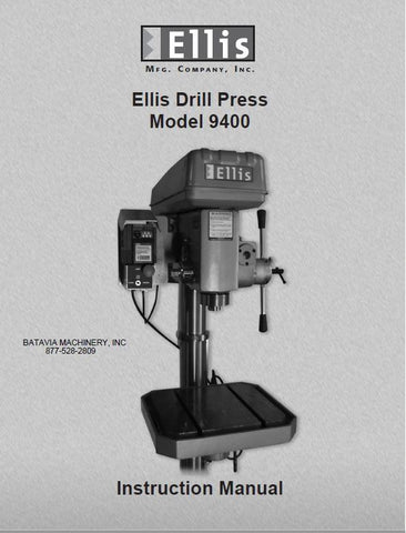 Ellis Drill Press Model 9400 Instruction Manual Booklet