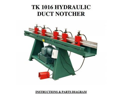 1016 Hyd duct notcher
