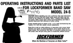 Lockformer Band Saw Model 24S Parts book