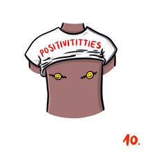 "Load image into Gallery viewer, ""Positivititties"" badge - Afroditi's Art"