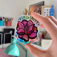 "Load image into Gallery viewer, ""Virginity is a social construct"" die cut sticker - Afroditi's Art"