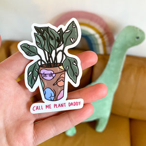 """Call Me Plant Daddy"" die cut sticker - Afroditi's Art"