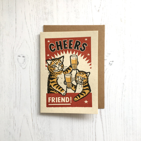'Cheers Friend!' Greetings Card