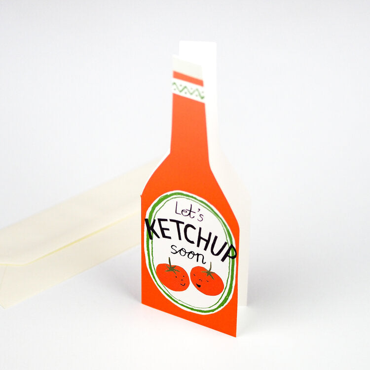 'Let's Ketchup Soon' Greetings Card