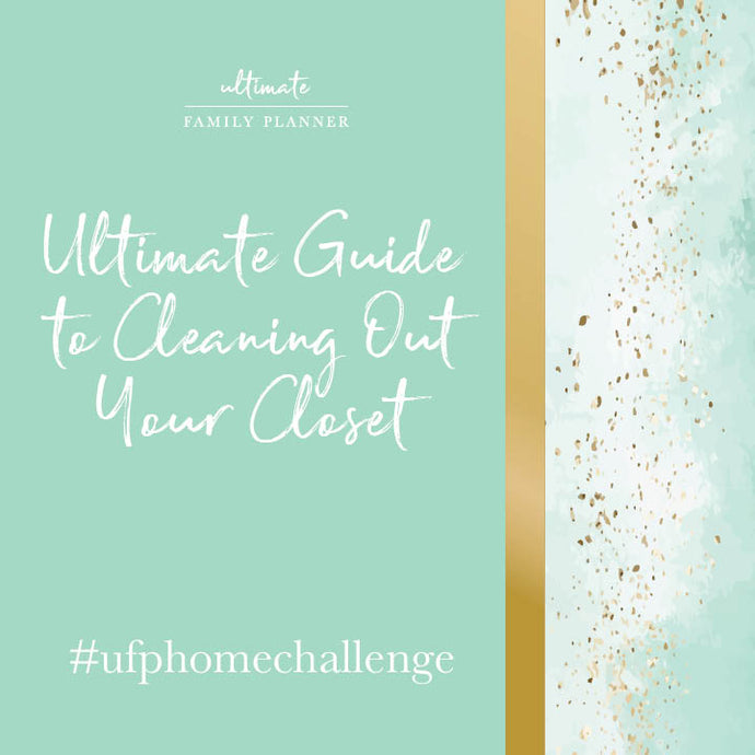 Ultimate Guide to Cleaning Out Your Closet