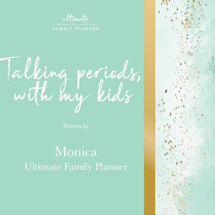 Talking periods - with my kids