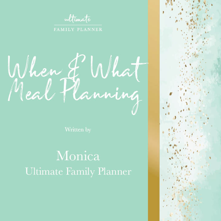 When and What to Meal Plan