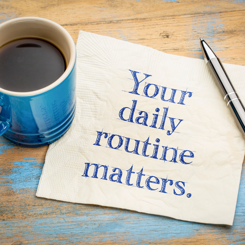your-daily-routine-matters