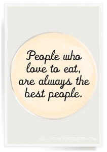 """People Who Love to Eat...""- 4"" Round Decoupage Glass Tray"