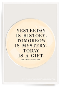 """Yesterday is History...""- 4"" Round Decoupage Glass Tray"