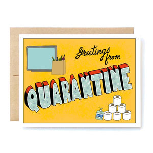 "Greetings Card- ""Quarantine"""