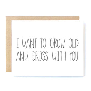 "Love Card - ""Old and Gross"""