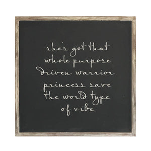 'Driven Warrior Princess'- Framed Wood Sign