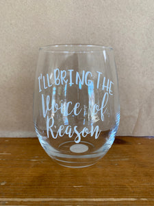 """I'll bring the..."" Wine Glass"