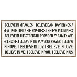 """I believe in miracles...""-Framed Wood Sign"