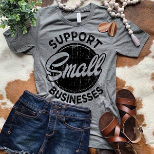 """Support Small Businesses"" Short Sleeve T-Shirt"