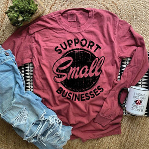 """Support Small Businesses"" Long Sleeve T-Shirt"