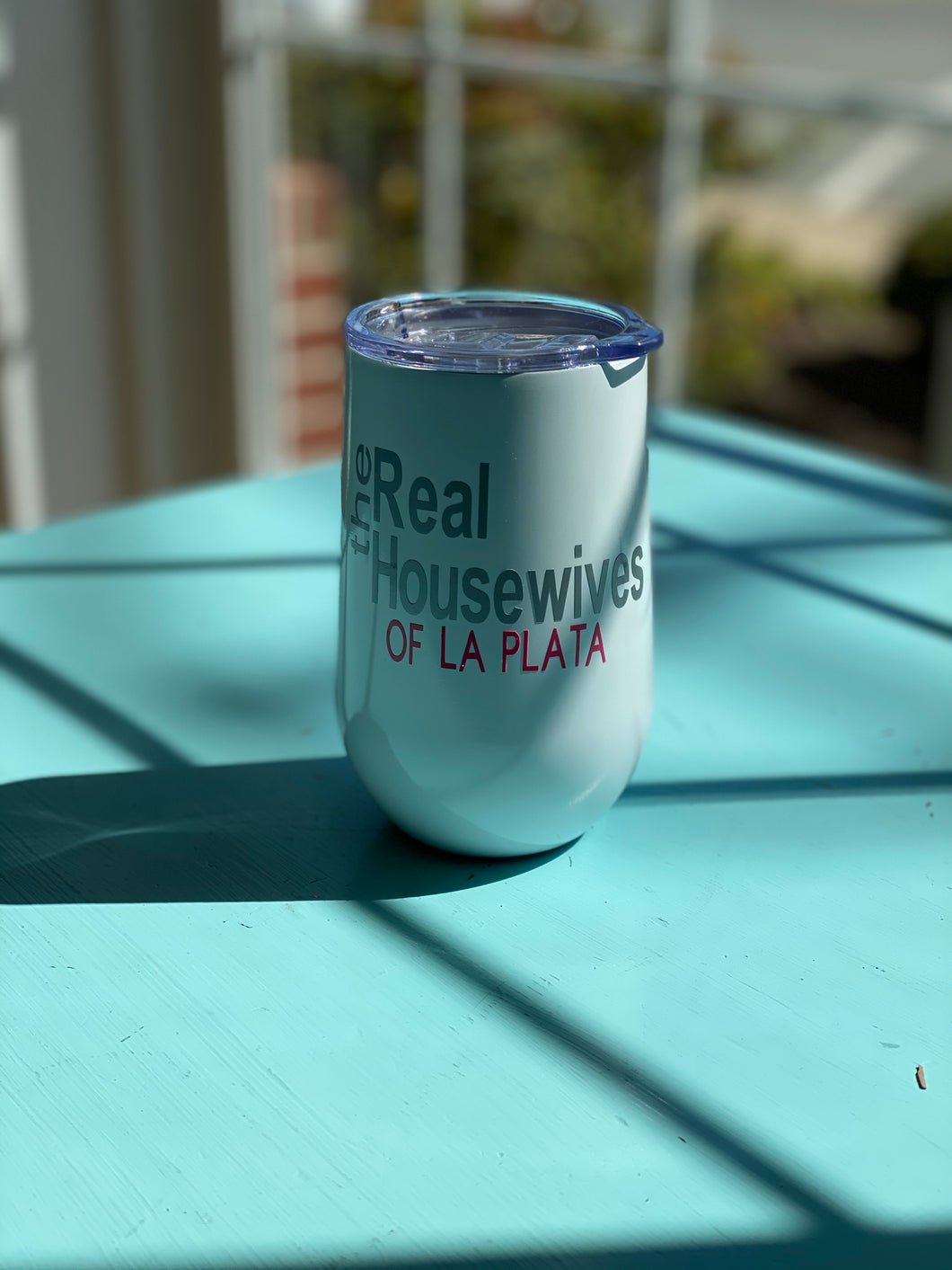 Real Housewives of La Plata- Wine Tumbler