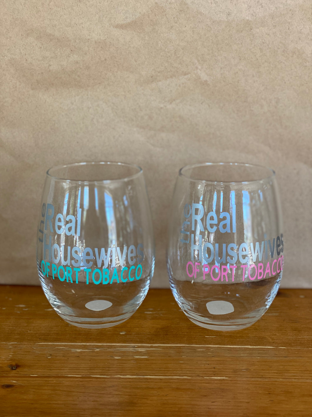 Real Housewives of Port Tobacco Wine Glass