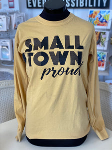"""Small Town Proud"" T-Shirt"