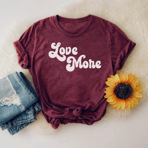 """Love More"" T-Shirt"
