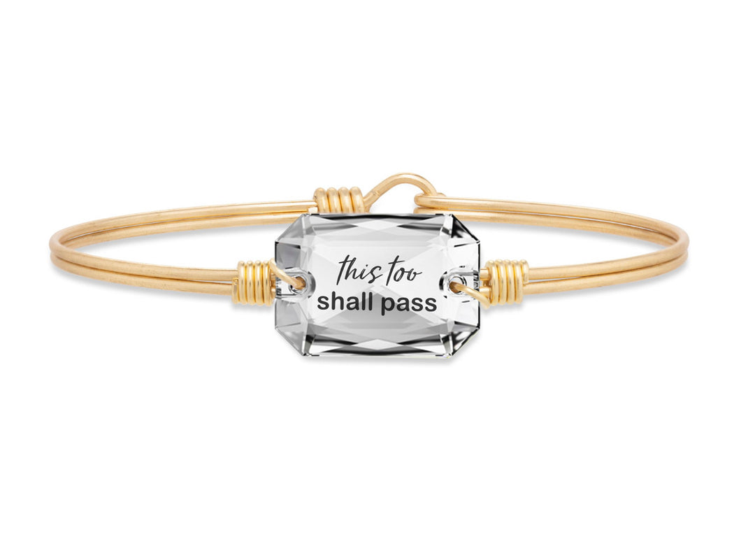 This Too Shall Pass Bangle Bracelet - Brass