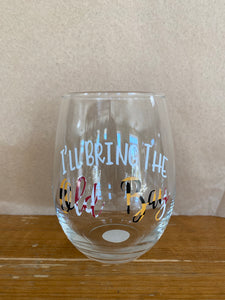 """I'll bring the Old Bay"" Wine Glass"