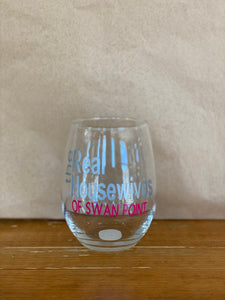 Real Housewives of Swan Point Wine Glass