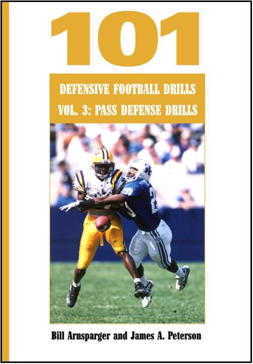 101 Defensive Football Drills Vol. 3: Pass Defense Drills