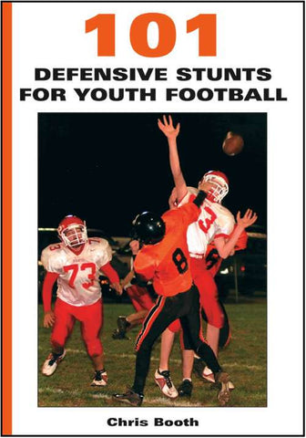 101 Defensive Stunts for Youth Football