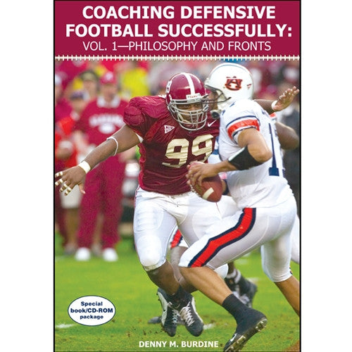 Coaching Defensive Football Successfully: Vol. 1—Philosophy and Fronts