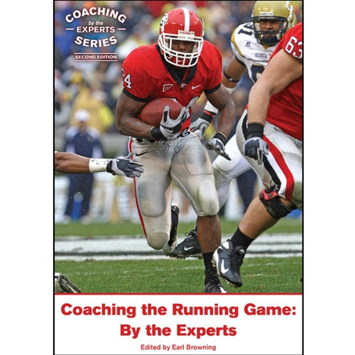 Coaching the Running Game: By the Experts (2nd Edition)